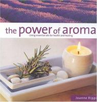 The Power of Aroma