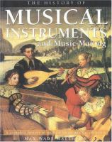 The History of Musical Instruments and Music-making