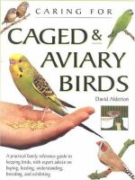 Caring for Caged & Aviary Birds