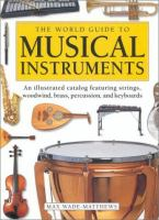 The World Guide to Musical Instruments