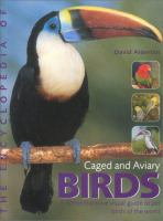 The Encyclopedia of Caged and Aviary Birds