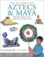 Find Out About the Aztecs & Maya