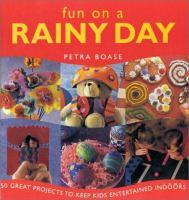 Fun on A Rainy Day