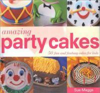 Amazing Party Cakes