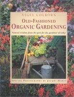 Old-fashioned Organic Gardening