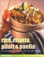 Rice, Risotto, Pilaff & Paella