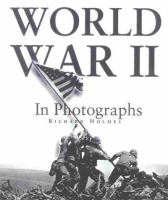 Second World War in Photographs
