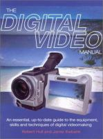 The Digital Video Manual