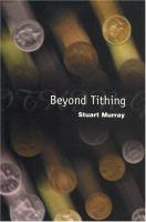 Beyond Tithing