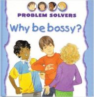 Why Be Bossy?