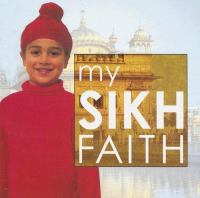 My Sikh Faith