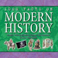 1000 Facts on Modern History
