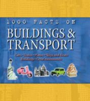1000 Facts on Buildings and Transport