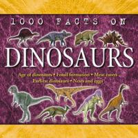1000 Facts On Dinosaurs