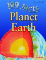 100 Facts on Planet Earth