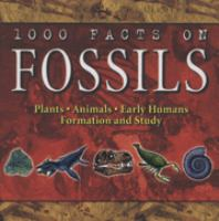 1000 Facts on Fossils
