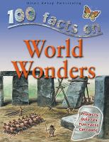 100 Facts on World Wonders