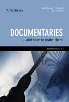 Documentaries-- and How to Make Them