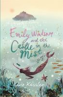 Emily Windsnap and the Castle in the Mist