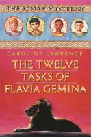 The Twelve Tasks of Flavia Gemina