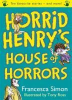 Horrid Henry's House of Horrors