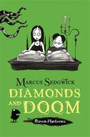 Diamonds and Doom