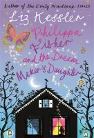 Philippa Fisher and the Dream Maker's Daughter