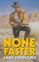 None Faster