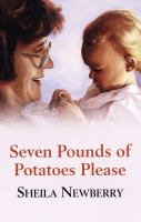 Seven Pounds of Potatoes Please