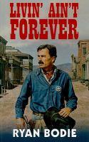 Livin' Ain't Forever