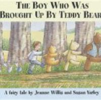 The Boy Who Was Brought up by Teddy Bears