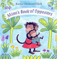 Mimi's Book of Opposites