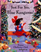 Just for You, Blue Kangaroo!
