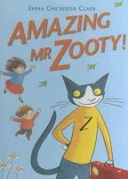 The Amazing Mr. Zooty!