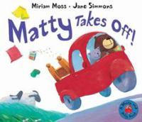 Matty Takes Off!