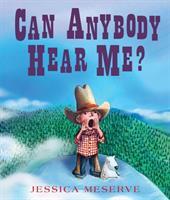 Can Anybody Hear Me?