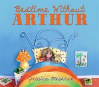 Bedtime Without Arthur