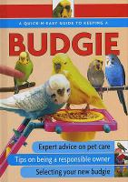 A Quick-n-easy Guide to Keeping Budgies
