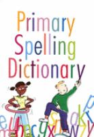 Primary Dictionary of Perfect Spelling