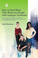 How to Find Work That Works for People With Asperger Syndrome