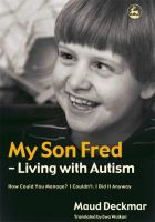 My Son Fred--living With Autism