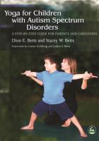 Yoga for Children With Autism Spectrum Disorders