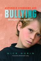 Asperger Syndrome and Bullying