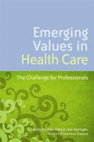 Emerging Values in Health Care
