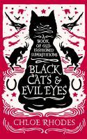 Black Cats & Evil Eyes