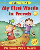 My First Words in French = Mes Premiers Mots En Français
