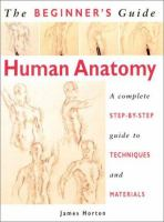 The Beginner's Guide Human Anatomy