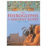The Hieroglyphs of Ancient Egypt