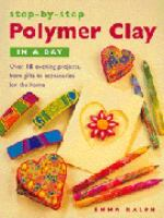 Polymer Clay in A Day