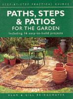 Paths, Steps, & Patios for the Garden